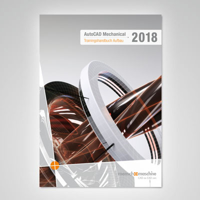 Trainingshandbuch AutoCAD Mechanical 2018 Aufbau